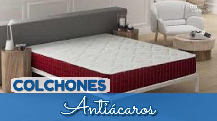 Colchones Antiácaros